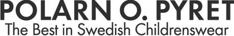 Polarn O. Pyret - The best in Swedish Childrenswear